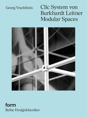 Clic System von Burkhardt Leitner Modular Spaces