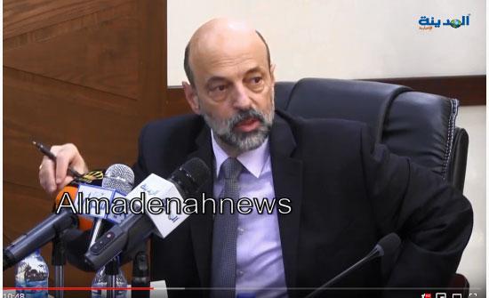 رئيس الوزراء :  المواطن يدرك قوة الدولة الأردنية