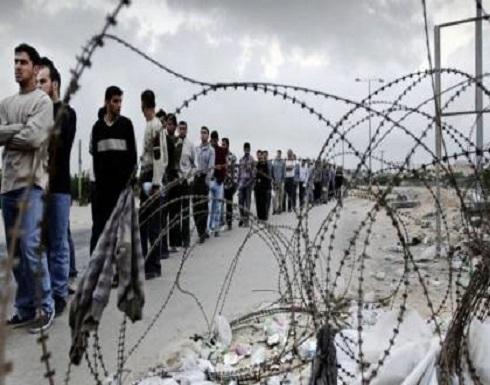 مصادر تكشف حقيقة إدخال إسرائيل آلاف العمال من غزة