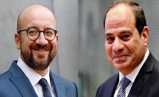 السيسي و ميشيل يتفقان على دعم المرحلة الانتقالية في ليبيا و الشرق الأوسط