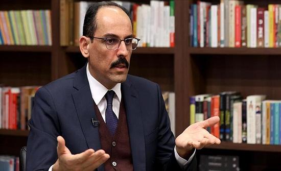 قالن: تركيا تستحق دستورا يقف سدا أمام الانقلابات العسكرية