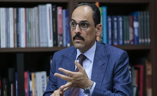 متحدث الرئاسة التركية: سندعم أعمال الحكومة الليبية المؤقتة