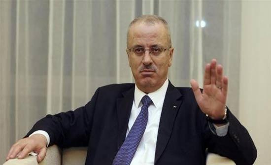 رئيس الوزراء الفلسطيني: إسرائيل تقوض حل الدولتين