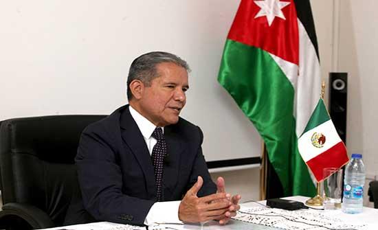 السفير المكسيكي: ننظر إلى الأردن كبوابة للمنطقة