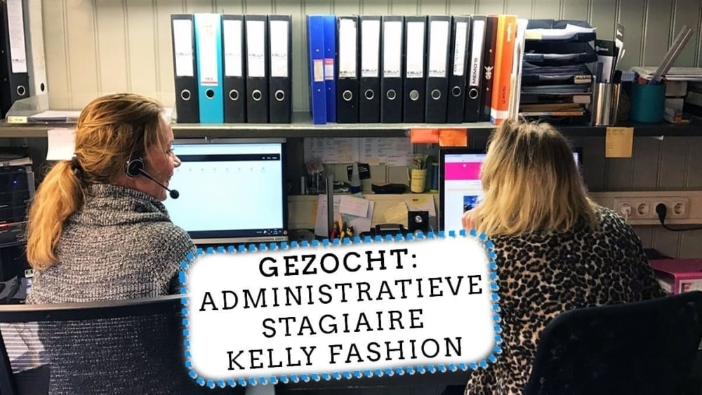 Administratieve Stage Vacature Kelly Fashion