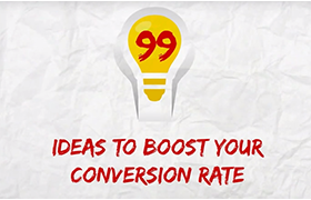 99 de idei care iti pot mari rata de conversie- partea 1[VIDEO]