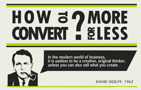 How to convert more for less