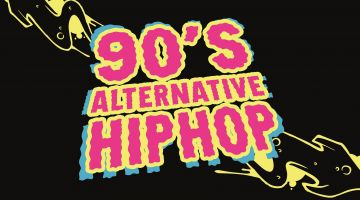 90's Hiphop Alternative