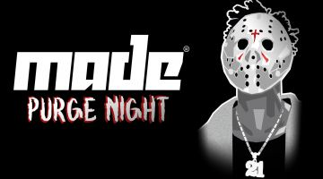 MADE // Purge Night