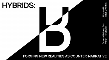HYBRIDS: Forging New Realities as Counter-Narrative
