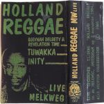 Milkyway Cassette 07: Holland Reggae (1984)