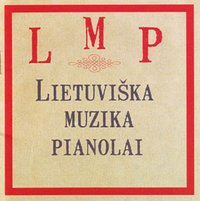 Lithuanian Music For Pianola