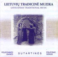 Lietuvių tradicinė muzika. Sutartinės