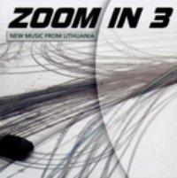 zoom in 3: naujoji lietuvių muzika