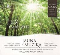 Jauna muzika. Lux caritatis