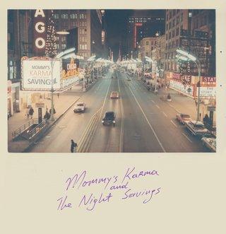 Mommy's Karma & The Night Savings