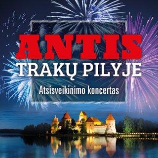 Antis Trakų pilyje. Atsisveikinimo koncertas