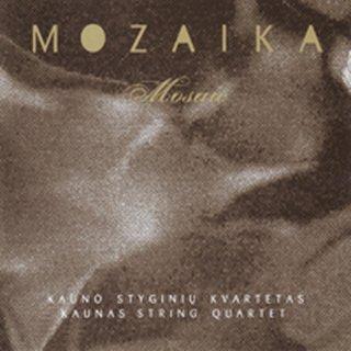 Kaunas Sting Quartet. Mosaic