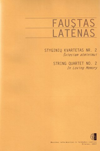String Quartet No.2. In Loving Memory