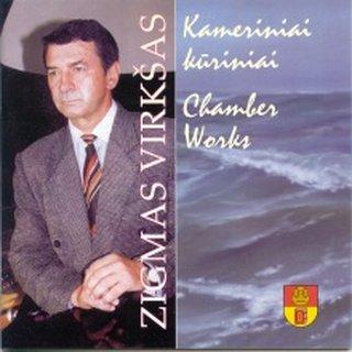Zigmas Virkšas. Chamber Works