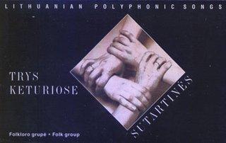Sutartinės. Lithuanian Polyphonic Songs.