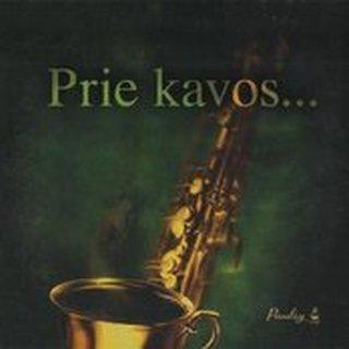 Prie Kavos