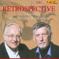 Retrospective. David Geringas plays Osvaldas Balakauskas