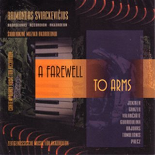 Raimondas Sviackevičius. A Farewell to Arms