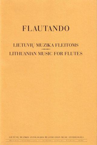 Flautando. Lietuvių muzika fleitoms