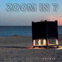 zoom in 7: new music from Lithuania