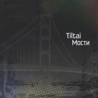 Tiltai / Мости
