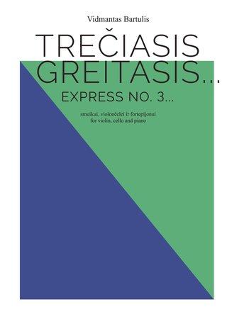 Express No. 3...