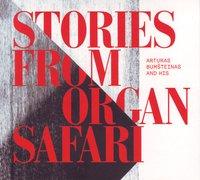 Stories from Organ Safari