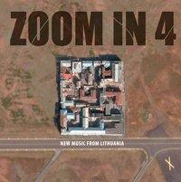 zoom in 4: naujoji lietuvių muzika