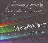 Skirmantas Sasnauskas / Mieczysław Litwinski - Fables