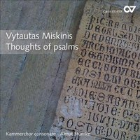 Vytautas Miškinis. Thoughts of Psalms
