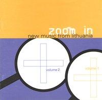 zoom in: naujoji lietuvių muzika