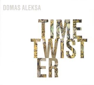 Domas Aleksa. Time Twister
