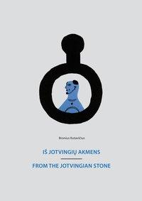 From the Yotvingian Stone