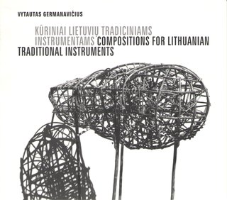 Compositions for Lithuanian Traditional Instruments