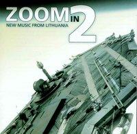 zoom in 2: naujoji lietuvių muzika