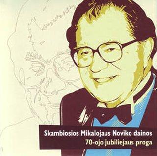 Skambiosios Mikalojaus Noviko dainos 70-ojo jubiliejaus proga