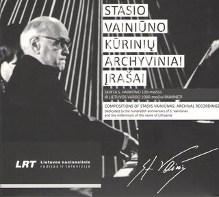Compositions of Stasys Vainiūnas: Archival Recordings