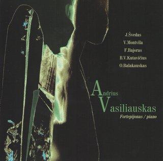 Andrius Vasiliauskas. Lietuvių kompozitorių fortepijono muzika