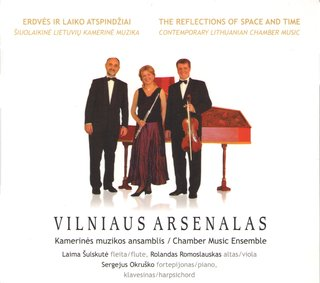 Vilniaus arsenalas. The Reflections of Space and Time