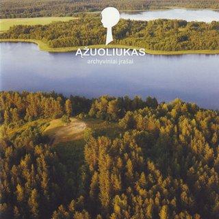 Ąžuoliukas. Archival recordings
