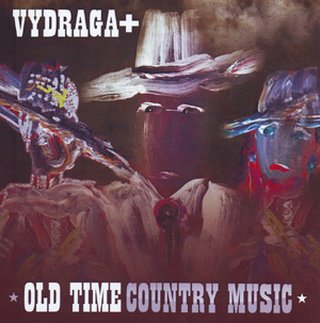 Vydraga+  Old Time Country Music