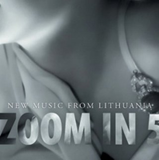 zoom in 5: new music from Lithuania