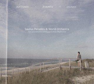Saulius Petreikis & World Orchestra
