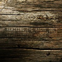 Remixing the pagan gods (EP)